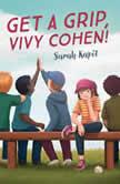 Get a Grip, Vivy Cohen!, Sarah Kapit