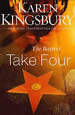 The Baxters Take Four, Karen Kingsbury