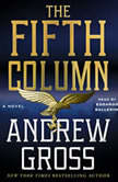 The Fifth Column A Novel, Andrew Gross