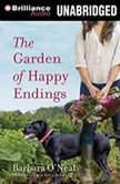 The Garden of Happy Endings, Barbara O'Neal