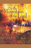 On the Mountain of the Lord, Bodie Thoene