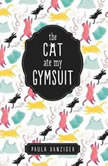 The Cat Ate My Gymsuit, Paula Danziger
