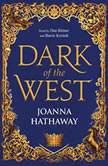 Dark of the West, Joanna Hathaway