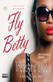 Fly Betty, Treasure Blue