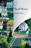 Small Hours, Jennifer Kitses