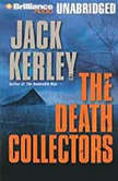 The Death Collectors, Jack Kerley