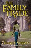The Family Trade, Charles Stross