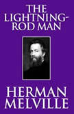 Lightning-Rod Man, The, Herman Melville