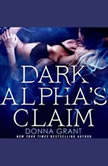 Dark Alpha's Claim A Reaper Novel, Donna Grant