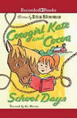 Cowgirl Kate and Cocoa School Days, Erica Silverman