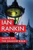 Saints of the Shadow Bible, Ian Rankin