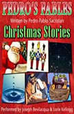 Spanish Christmas Stories for Children, Pedro Pablo Sacristan