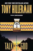 Talking God, Tony Hillerman