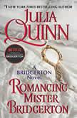 Romancing Mister Bridgerton, Julia Quinn