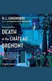 Death at the Chateau Bremont, M.L. Longworth