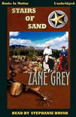 Stairs Of Sand, Zane Grey