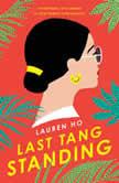 Last Tang Standing, Lauren Ho