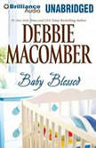 Baby Blessed A Selection from You…Again, Debbie Macomber