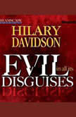 Evil in All Its Disguises, Hilary Davidson