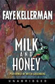 Milk and Honey, Faye Kellerman