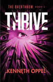 Thrive, Kenneth Oppel