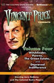 Vincent Price Presents - Volume Four Four Radio Dramatizations, M. J. Elliott