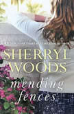 Mending Fences, Sherryl Woods