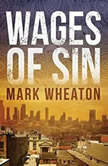 Wages Of Sin, Mark Wheaton