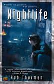 Nightlife, Rob Thurman