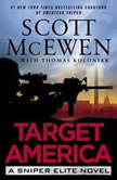Target America A Sniper Elite Novel, Scott McEwen