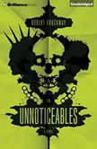 The Unnoticeables, Robert Brockway