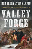 Valley Forge, Bob Drury
