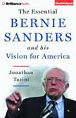 The Essential Bernie Sanders and His Vision for America, Jonathan Tasini