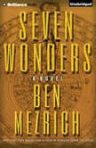 Seven Wonders, Ben Mezrich