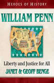 Wiliam Penn Liberty and Justice for All, Janet Benge