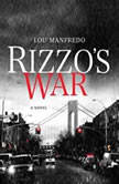 Rizzo's War, Lou Manfredo