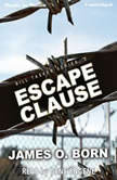 Escape Clause, James O'Born
