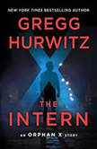 The Intern An Orphan X Short Story, Gregg Hurwitz