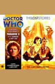Doctor Who - The Lost Stories - Paradise 5, PJ Hammond
