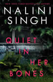 Quiet in Her Bones, Nalini Singh