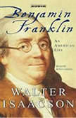 Benjamin Franklin An American Life, Walter Isaacson