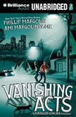 Vanishing Acts, Phillip Margolin