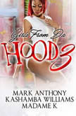 Girls from da Hood 3, Mark Anthony; KaShamba Williams; MadameK