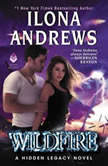 Wildfire A Hidden Legacy Novel, Ilona Andrews
