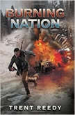 Burning Nation, Trent Reedy