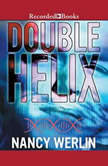 Double Helix, Nancy Werlin