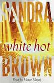 White Hot, Sandra Brown