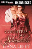 Countess So Shameless, Liana LeFey