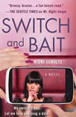 Switch and Bait, Ricki Schultz