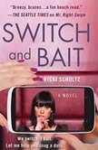 Switch and Bait, Ricki Schultz